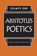 Essays on Aristotle's Poetics