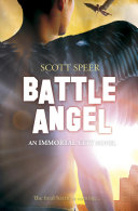 Pdf Battle Angel: An Immortal City Novel