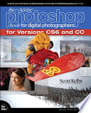 The Adobe Photoshop Book For Digital Photographers Covers Photoshop Cs6 And Photoshop Cc