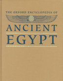 The Oxford Encyclopedia of Ancient Egypt  A F