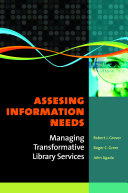 Assessing Information Needs: Managing Transformative Library Services [Pdf/ePub] eBook