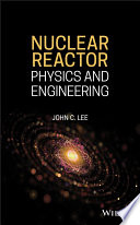 Nuclear Reactor Physics and Engineering Book