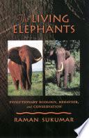 The Living Elephants