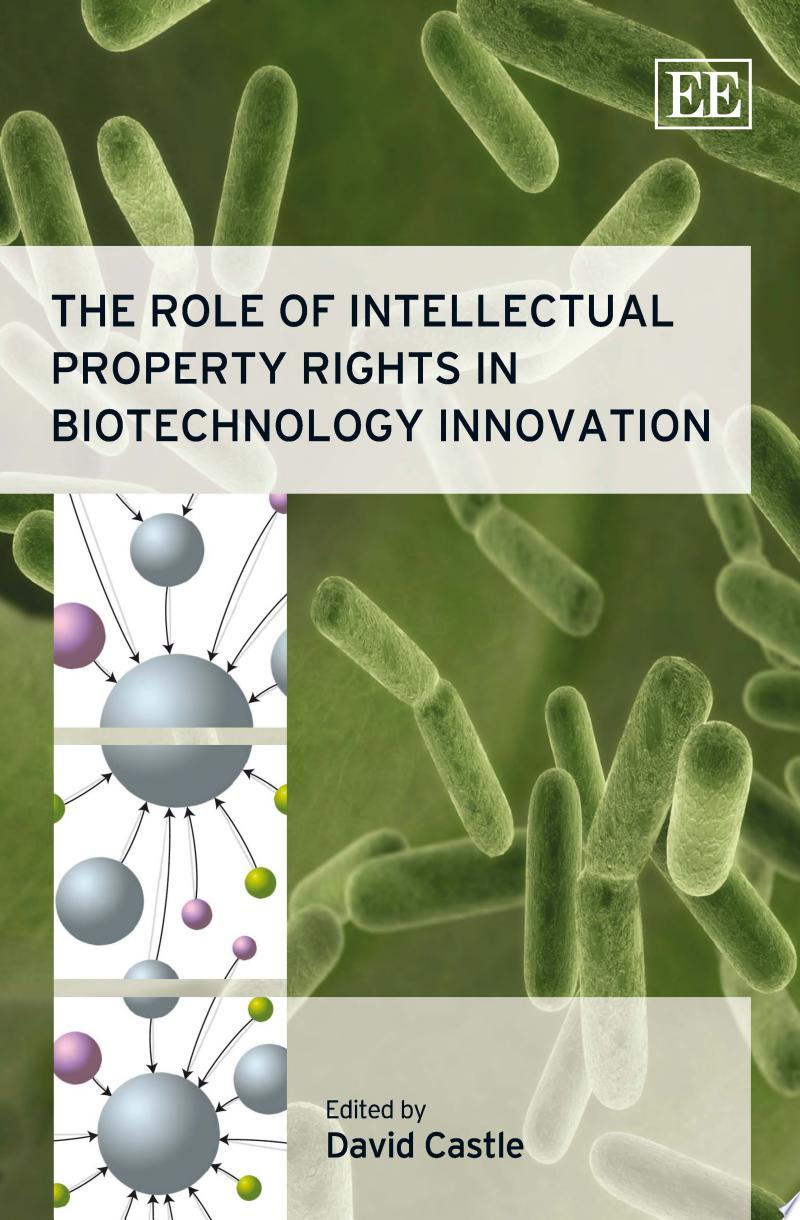 The Role of Intellectual Property Rights in Biotechnology Innovation banner backdrop