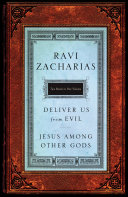 Zacharias 2 in 1-Jesus Among Other Gods & Deliver Us from Evil