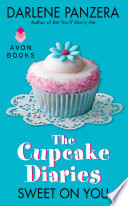 The Cupcake Diaries  Sweet On You