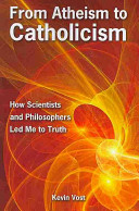 From Atheism to Catholicism