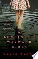 The Longings of Wayward Girls Pdf/ePub eBook