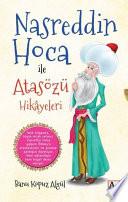 Nasreddin Hoca ile Atasözü Hikayeleri