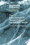 The Environmental Humanities And The Ancient World