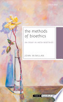 The Methods of Bioethics Book