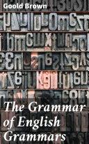 The Grammar of English Grammars Pdf/ePub eBook