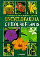 Encyclopaedia of House Plants