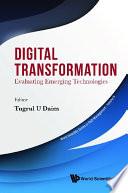 Digital Transformation  Evaluating Emerging Technologies