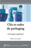Pdf Clés et codes du packaging: sémiotique appliquée (retirage) Telecharger
