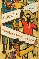 Cuba's Revolutionary World Pdf/ePub eBook