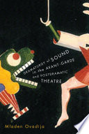 Dramaturgy Of Sound In The Avant Garde And Postdramatic Theatre