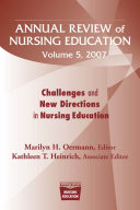 Annual Review of Nursing Education, Volume 5, 2007