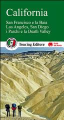 Guida Turistica California. San Francisco e la Baia, Los Angeles, San Diego, i parchi e la Death Valley Immagine Copertina