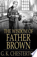 Read Online The Wisdom of Father Brown For Free