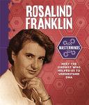 Masterminds: Rosalind Franklin