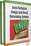 Handbook of Research on Socio Technical Design and Social Networking Systems