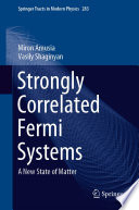 Strongly Correlated Fermi Systems
