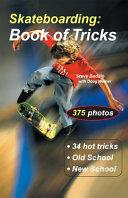 Pdf Skateboarding: Book of Tricks Telecharger