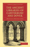 The Ancient Libraries of Canterbury and Dover