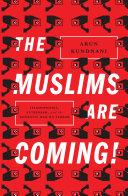 The Muslims Are Coming! Pdf/ePub eBook
