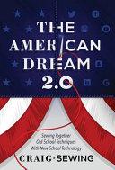The American Dream 2 0