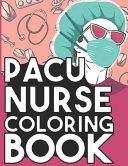 PACU Nurse Coloring Book