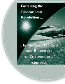 Fostering the Bioeconomic Revolution in Biobased Products and Bioenergy