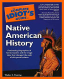 The Complete Idiot S Guide To Native American History