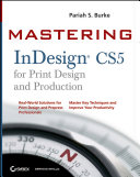 Mastering InDesign CS5 for Print Design and Production