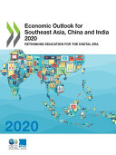 Economic Outlook for Southeast Asia, China and India 2020
