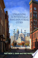 Unlocking the Potential of Post Industrial Cities Book