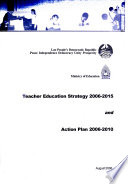 Teacher Education Strategy 2006-2015 and Action Plan 2006-2010
