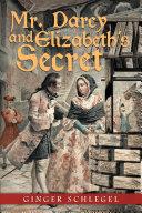 Pdf Mr. Darcy and Elizabeth'S Secret Telecharger