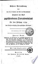 Nähere Beleuchtung des dem K. K. Obersten und Chef des Generalstaabes Freyherrn von Mack zugeschriebenen Operationsplans für den Feldzug 1794 des Oesterreichisch-Französischen Krieges