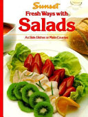 Fresh Ways with Salads