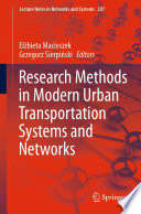 Research Methods in Modern Urban Transportation Systems and Networks Book