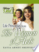 Life Principles from the Women of Acts