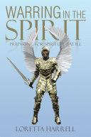 Warring In the Spirit ebook