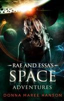 Rae and Essa s Space Adventures