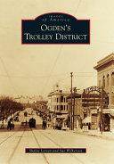 Ogden s Trolley District