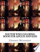 Doctor Who Coloring Book for Adults and Kids