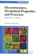 Euromat 99  Microstructures  Mechanical Properties and Processes