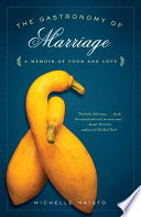 The Gastronomy of Marriage Book PDF