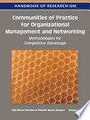 Handbook Of Research On Communities Of Practice For Organizational Management And Networking Methodologies For Competitive Advantage